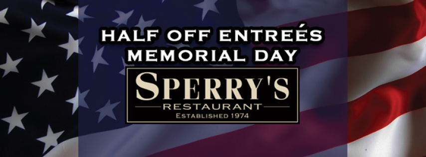 Memorial Day | Half Price Entrees!