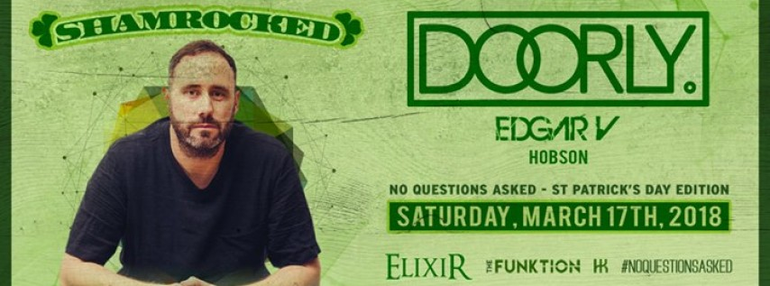 No Questions Asked: Doorly | St. Patrick's Day (Free Guest List)