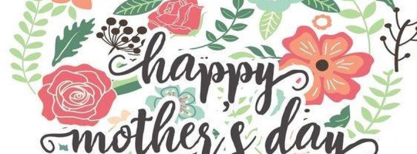 Mothers Day Celebration!