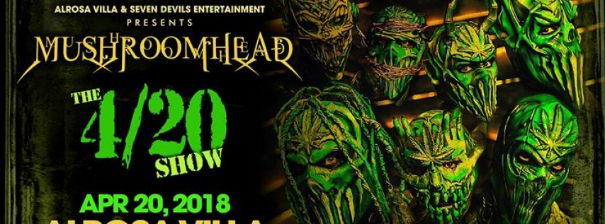 Alrosa Villa Welcomes: MUSHROOMHEAD