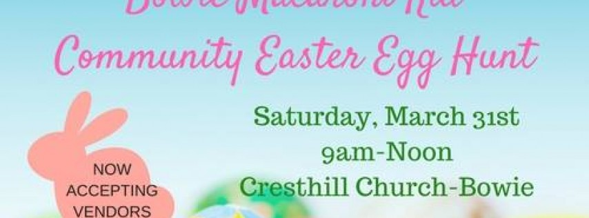 5th Annual Bowie Macaroni Kid Community Easter Egg Hunt