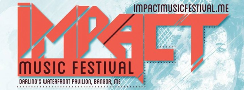IMPACT Music Festival - 3 Day Ticket
