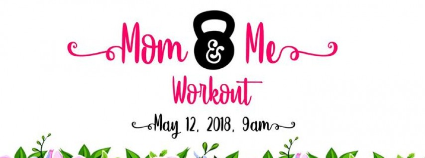 Mom & Me Workout
