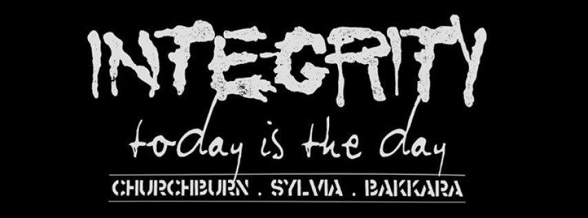 SOLD OUT: Integrity + Today Is The Day