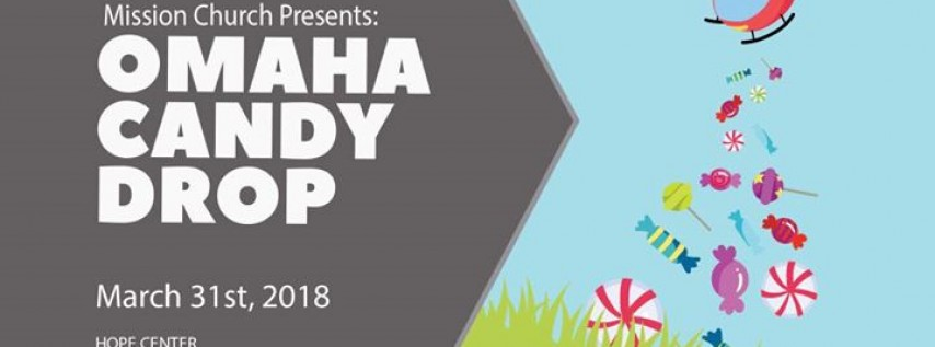 Omaha Candy Drop