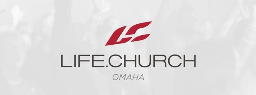 Life.Church Omaha Launch Weekend - Easter Weekend