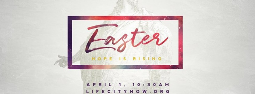 Easter: Hope is Rising