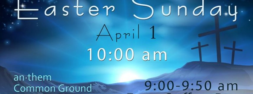 A Special Easter Sunday Gathering