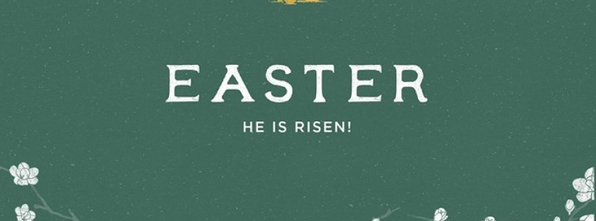 Easter Services | 8am, 10am, 12pm, 5pm