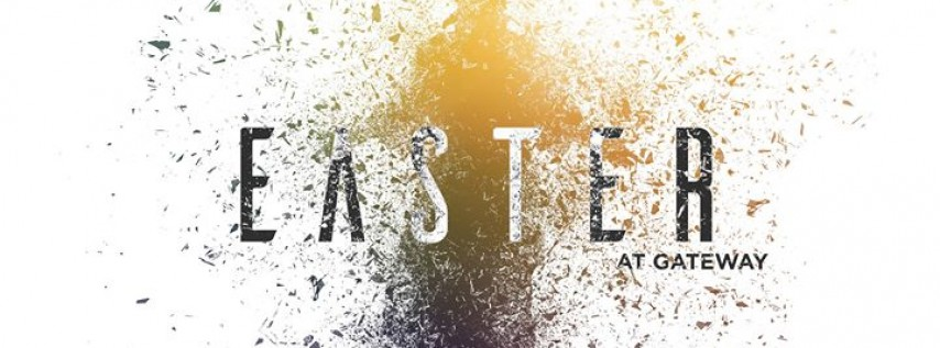 Easter at Gateway Fellowship Church