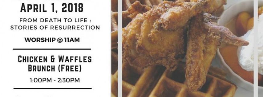 Easter Sunday Worship & Chicken/Waffles Brunch