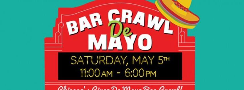 Bar Crawl De Mayo - Chicago's Cinco de Mayo Bar Crawl!