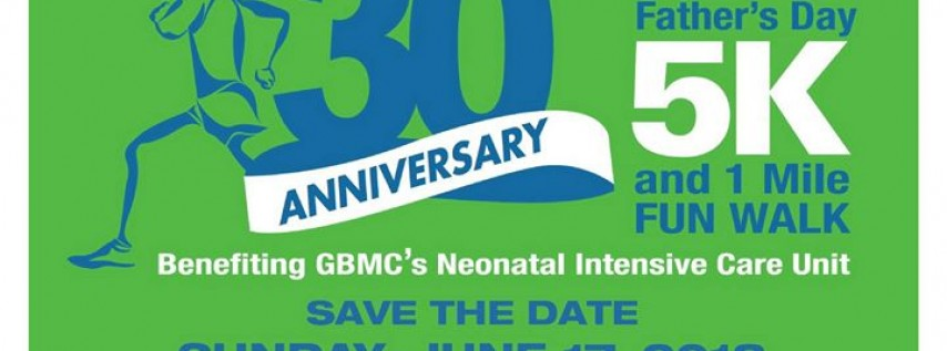 30th Annual GBMC Father's Day 5K and 1 Mile Fun Walk