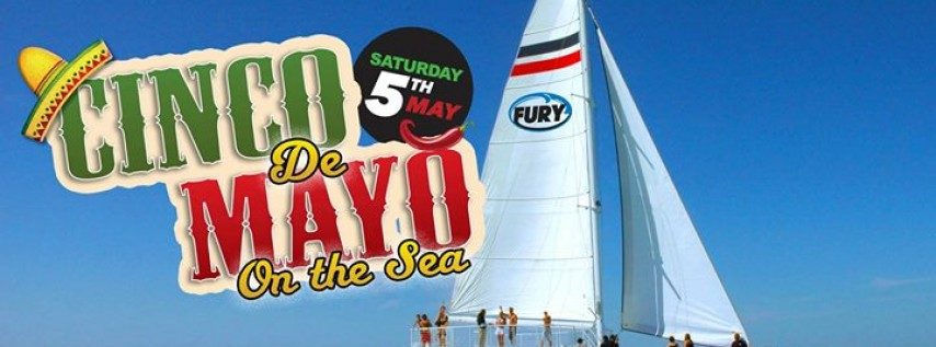 Cinco de Mayo Aboard Fury
