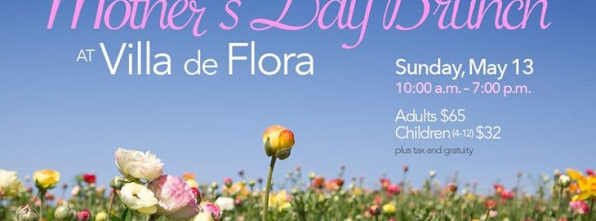 Mother's Day Dining at Villa de Flora