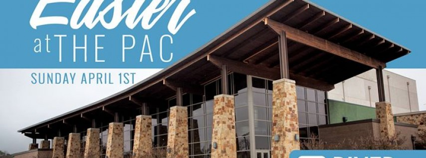 Easter at the PAC