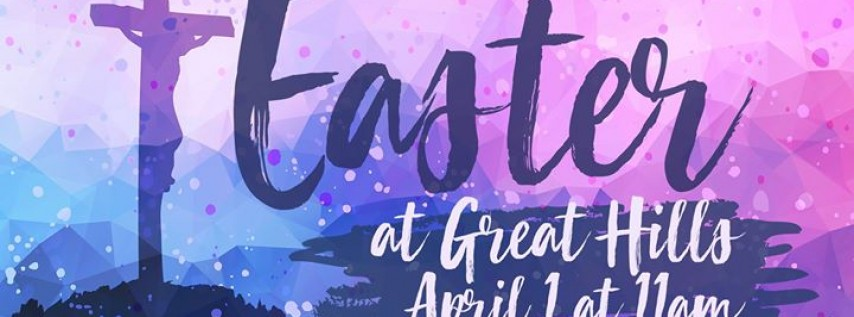 Easter Sunday at Great Hills