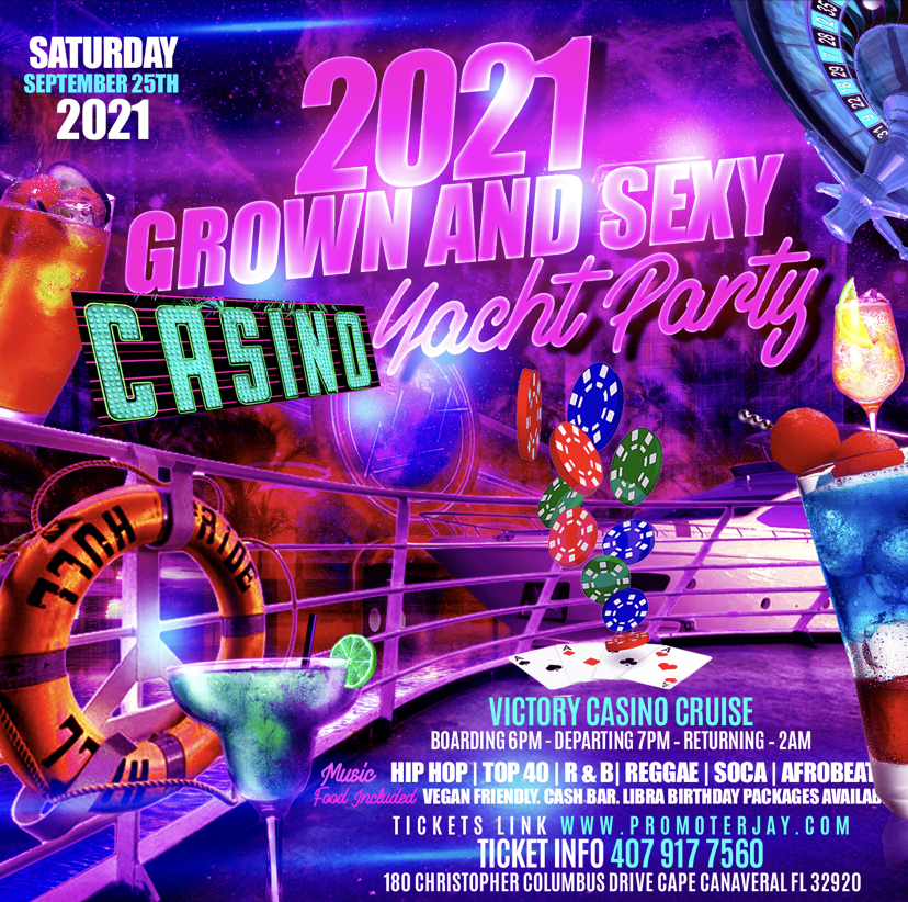 2021 Grown and Sexy Casino Yacht Party