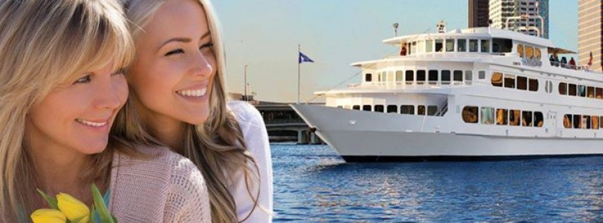 Mother's Day Brunch and Dinner Cruises