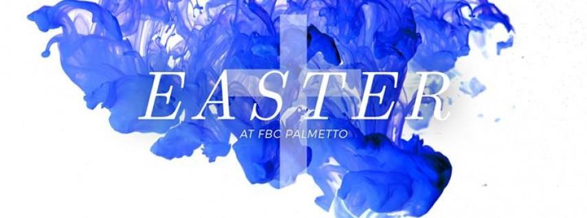 Easter at FBC Palmetto