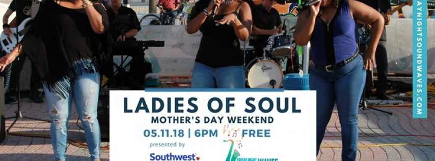 Friday Night Sound Waves | Ladies of Soul