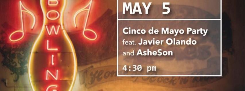 Cinco de Mayo party with Javier Olando & AsheSon