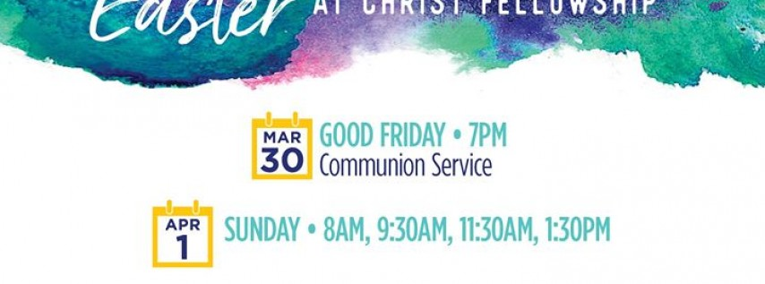 Easter at Christ Fellowship - Port St. Lucie