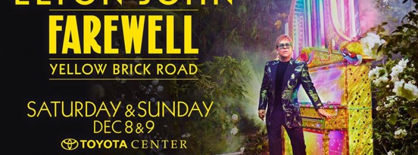 Toyota Of Killeen >> Farewell Yellow Brick Road is the upcoming farewell tour, Houston TX - Dec 8, 2018 - 8:00 PM