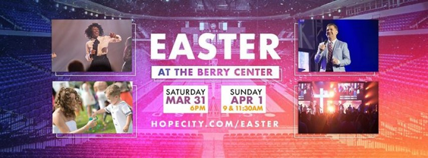 Easter At The Berry Center