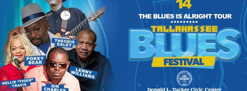The Blues is Alright Tour- Tallahassee Blues Fest