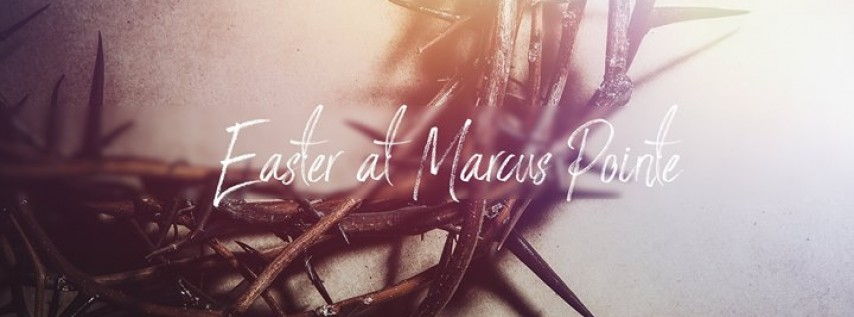 Easter at Marcus Pointe