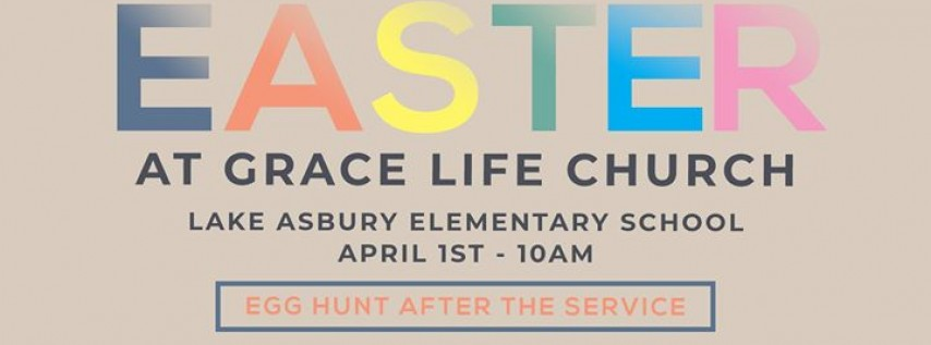 Easter at Grace Life