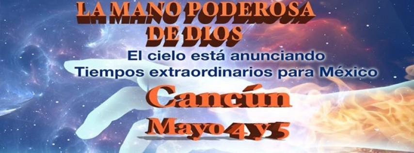 La Mano Poderosa de Dios Cancun Mexico