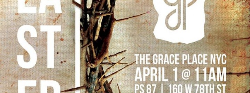 Easter at The Grace Place NYC