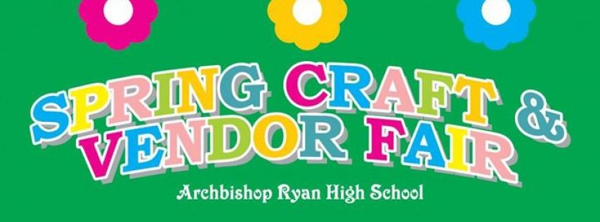 Archbishop Ryan Spring Craft & Vendor Fair
