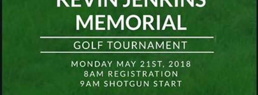 5th Annual Kevin Jenkins Memorial Golf Tournament