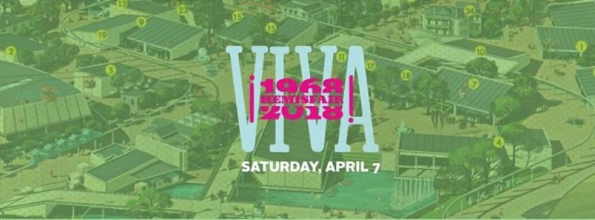 ¡Viva Hemisfair! 50th Anniversary Celebration