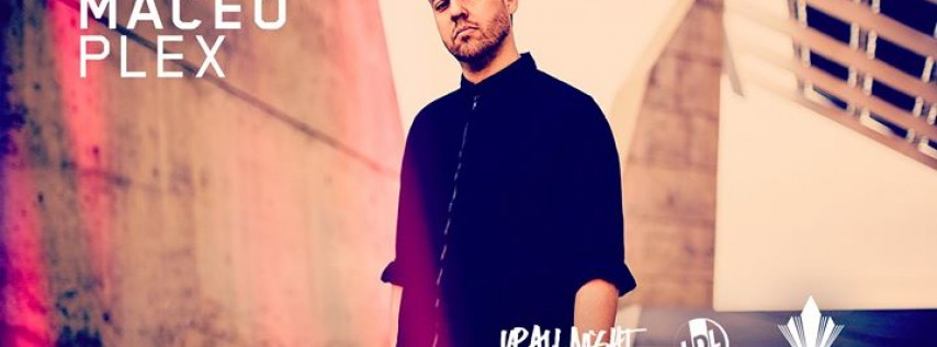 Maceo Plex at The Great Northern