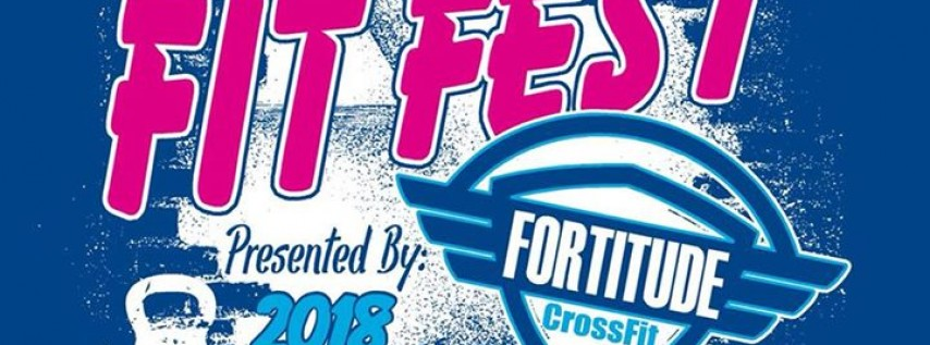 Fortitude Fit Fest 2018