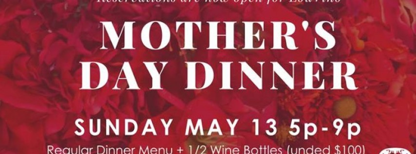 Mother's Day Dinner at LouVino!