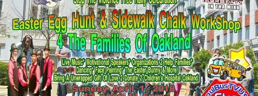 The 5th Annual Stop The Violence Easter Egg Hunt & SideWalk Chalk Free Work