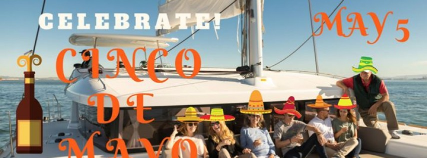 Cinco De Mayo Cerveza Cruise