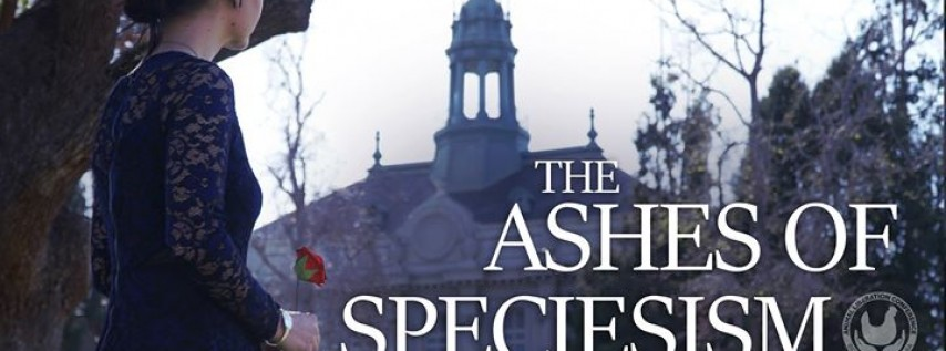 The Ashes of Speciesism