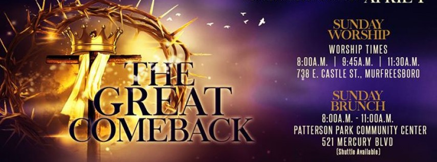 FBC Resurrection Sunday - The Great Comeback - April 1st
