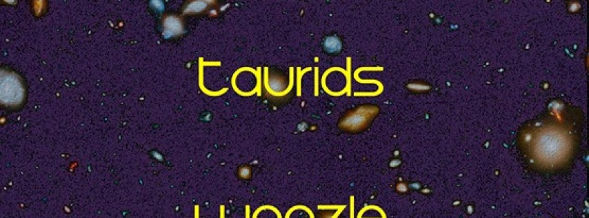 An Evening with Starship Pilgrims w/ spg Taurids and Woozle