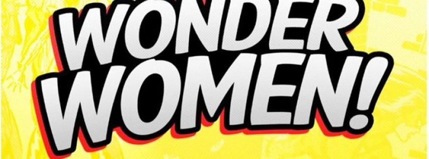 Wonder Women: Celebrating Strong Women of the Bible