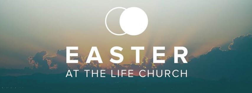Easter at The Life Church - Bristow