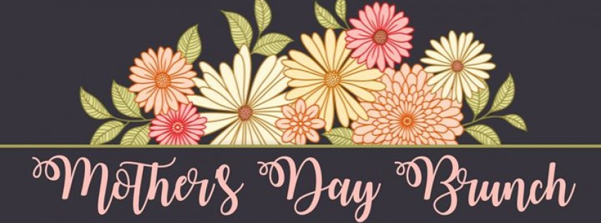 Mother's Day Brunch (Members & Member Guests)