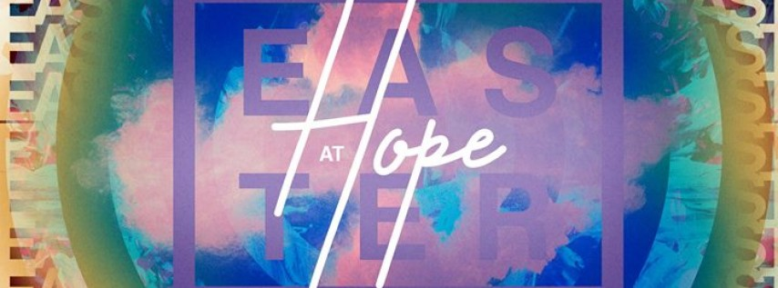 Easter Services at Hope Community Church