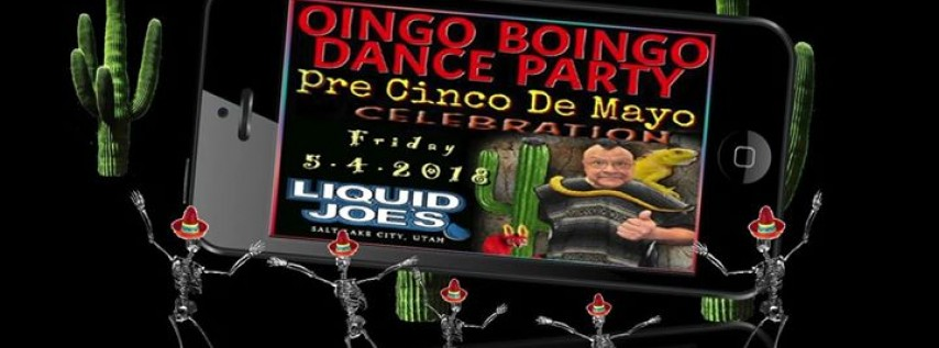 Oingo Boingo Dance Party Pre Cinco De Mayo Celebration